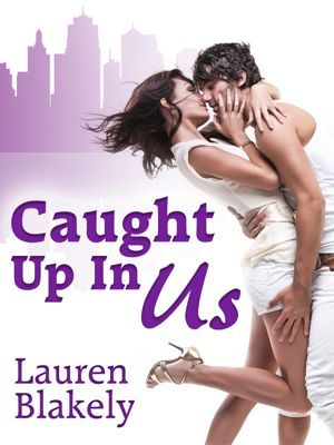 Caught Up In Us by Lauren Blakely cover for reveal